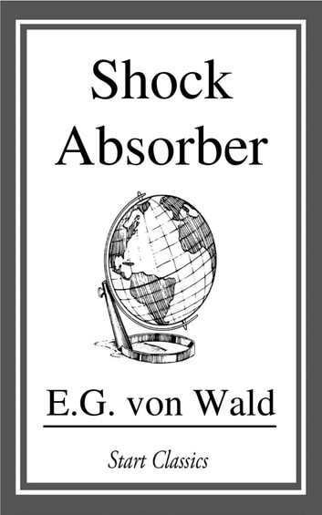 Shock Absorber ebook by E. G. von Wald
