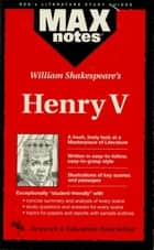 Henry V (MAXNotes Literature Guides) ebook by Nick Pease