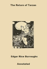 The Return of Tarzan (Annotated) ebook by Edgar Rice Burroughs