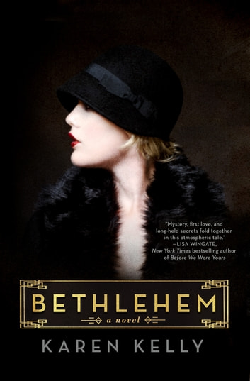 Bethlehem - A Novel ebook by Karen Kelly