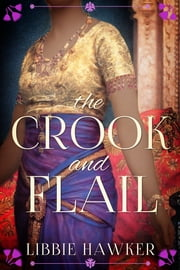 The Crook and Flail - The She-King: Book 2 ebook by Libbie Hawker