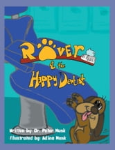 Rover and the Happy Dentist ebook by Peter Munk