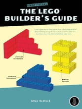 Unofficial LEGO Builder's Guide ebook by Allan Bedford