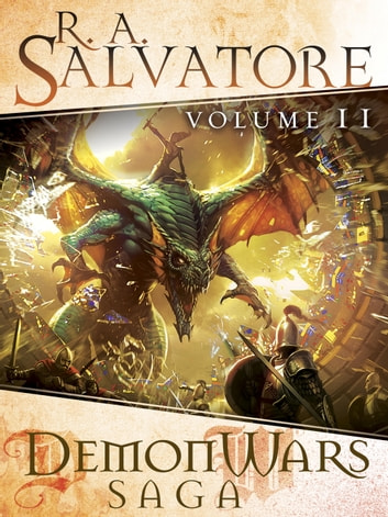 DemonWars Saga Volume 2 - Mortalis - Ascendance - Transcendence - Immortalis eBook by R.A. Salvatore