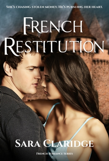 French Restitution ebook by Sara Claridge
