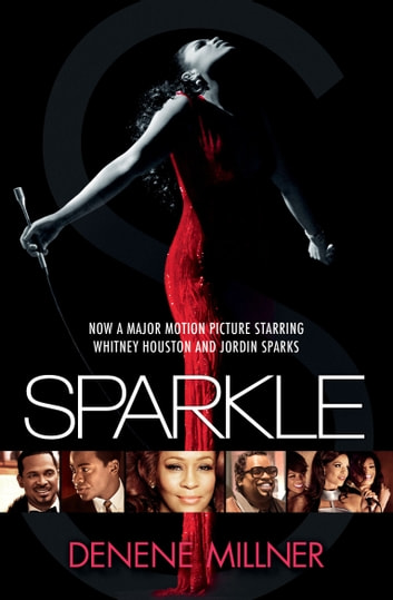 Sparkle - A Novel ebook by Denene Millner