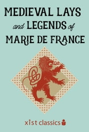 Medieval Lays and Legends of Marie de France ebook by Marie de France