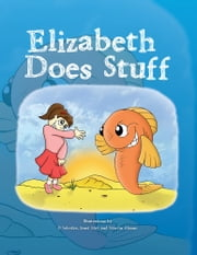 Elizabeth Does Stuff ebook by Walter Malcolm