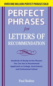 Perfect Phrases for Letters of Recommendation ebook by Paul Bodine