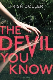 The Devil You Know ebook by Trish Doller