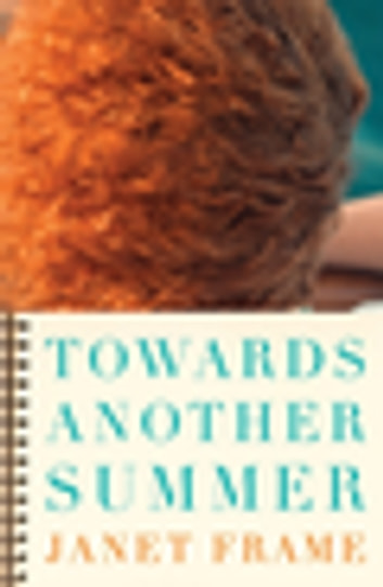 Towards Another Summer ebook by Janet Frame
