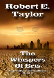 The Whispers of Eris ebook by Robert E. Taylor