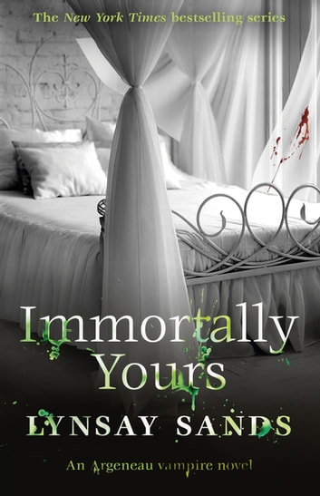 Immortally Yours - Book Twenty-Six ebook by Lynsay Sands
