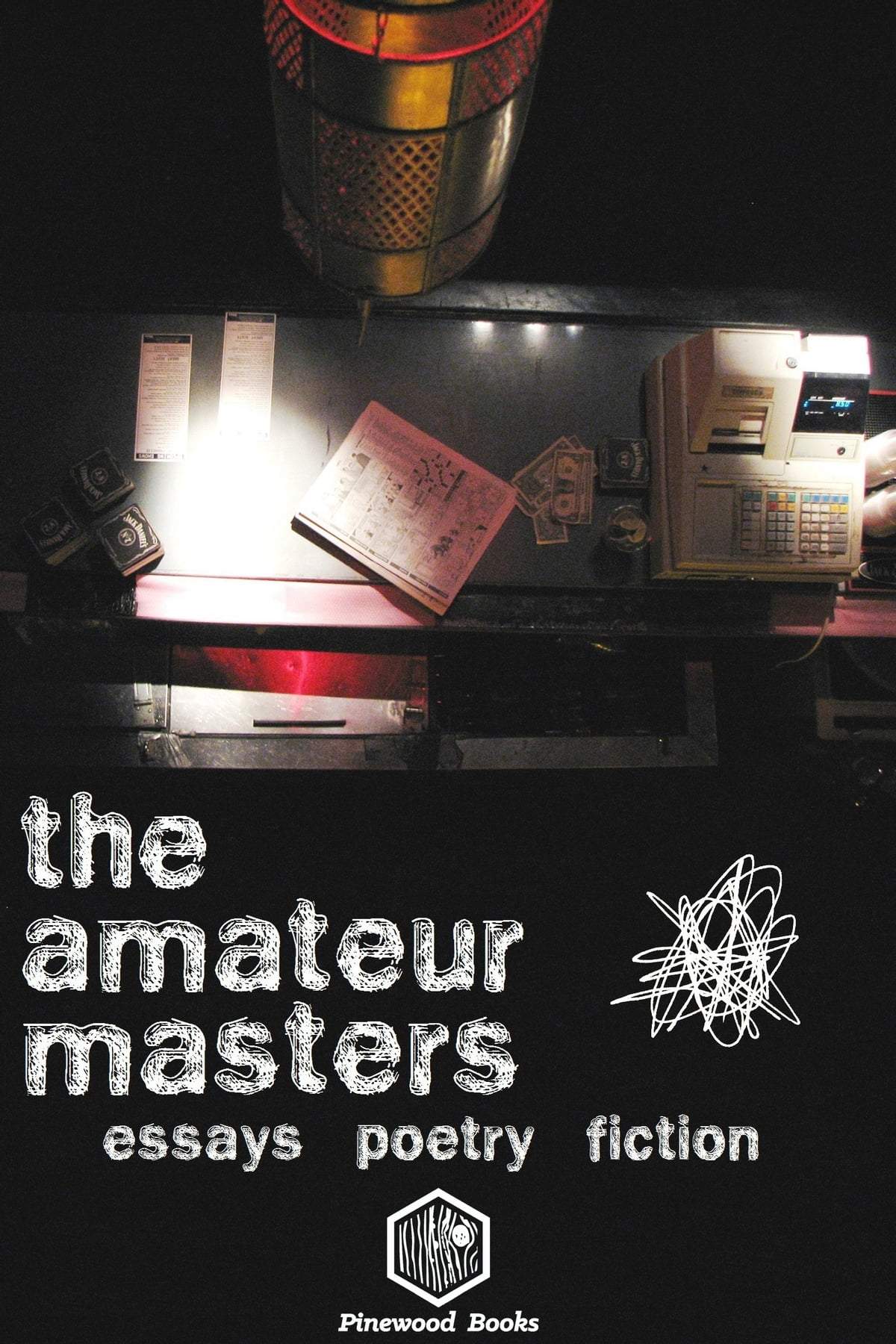 The Amateur Masters: Essays, Poetry & Fiction Ebook By Pinewood Books   9781310075261  Rakuten Kobo