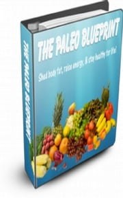 The Paleo Blueprint ebook by Jimmy  Cai