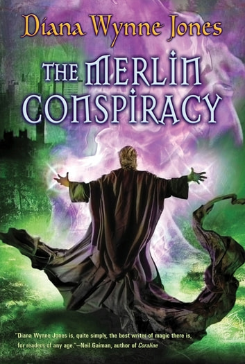The Merlin Conspiracy ebook by Diana Wynne Jones