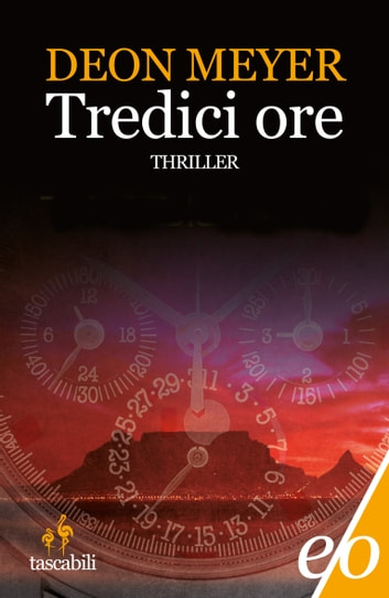 Tredici ore ebook by Deon Meyer