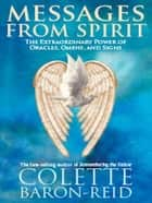 Messages From Spirit ebook by Colette Baron-Reid