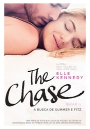 The Chase - A busca de Summer e Fitz 電子書 by Elle Kennedy, Juliana Romeiro