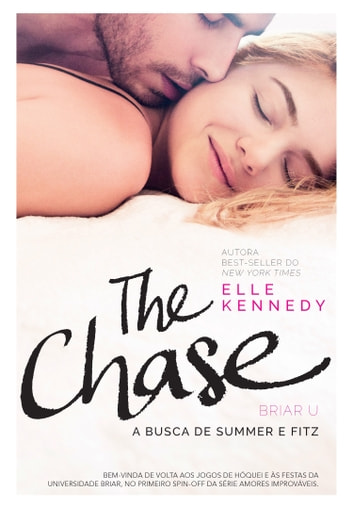 The Chase - A busca de Summer e Fitz eBook by Elle Kennedy