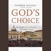 God's Choice audiobook by George Weigel