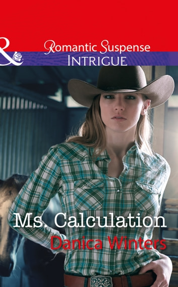 Ms. Calculation (Mills & Boon Intrigue) (Mystery Christmas, Book 1) ekitaplar by Danica Winters