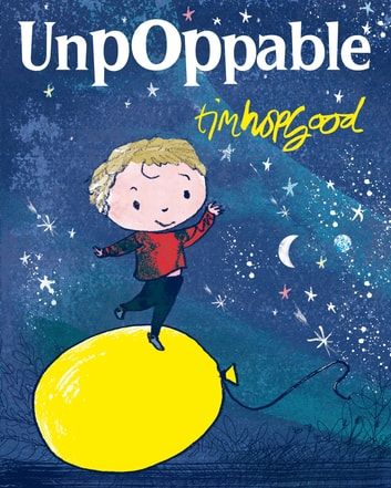 UnpOppable ebook by Tim Hopgood