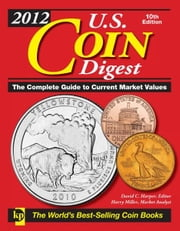 2012 U.S. Coin Digest ebook by David C. Harper