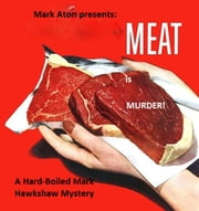Meat is Murder ebook by Mark Aton