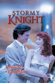 STORMY KNIGHT ebook by Susan M. Gorringe