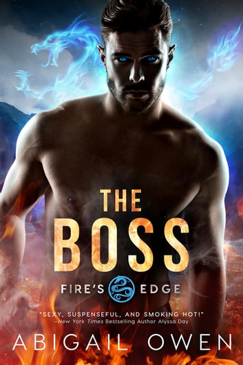 The Boss ebook by Abigail Owen
