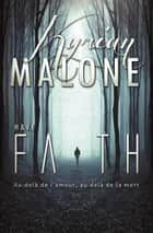 Have Faith | Roman lesbien ebook by Kyrian Malone