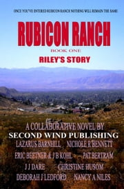 Rubicon Ranch: Riley's Story ebook by Second Wind Publishing, LLC
