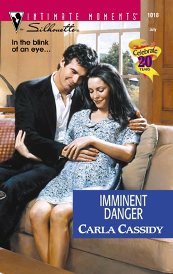 Imminent Danger ebook by Carla Cassidy