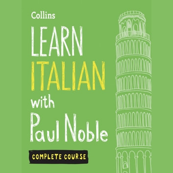 Learn Italian with Paul Noble – Complete Course audiobook by Paul Noble