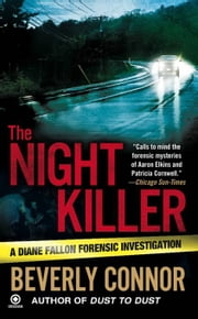 The Night Killer - A Diane Fallon Forensic Investigation ebook by Beverly Connor