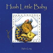 Hush Little Baby ebook by Sylvia Long