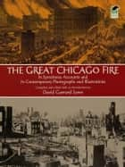 The Great Chicago Fire ebook by David Lowe