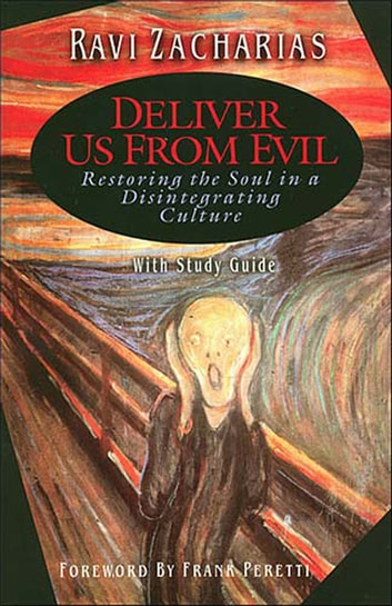 Deliver Us From Evil ebook by Ravi Zacharias