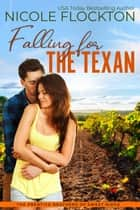 Falling for the Texan ebook by