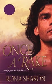 Once A Rake ebook by Rona Sharon
