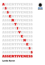Assertiveness ebook by Lynda Byron