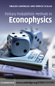 Finitary Probabilistic Methods in Econophysics ebook by Garibaldi, Ubaldo
