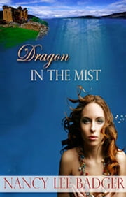 Dragon In The Mist ebook by Nancy Lee Badger
