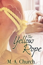 The Yellow Rope ebook by MA Church