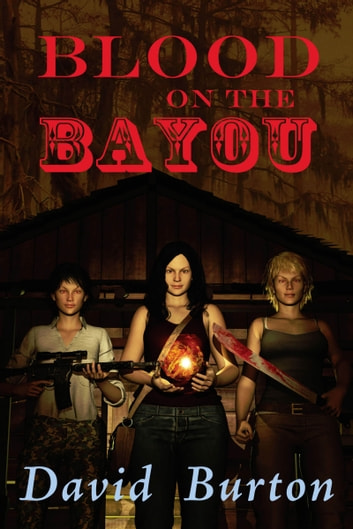 Blood on the Bayou ebook by David Burton