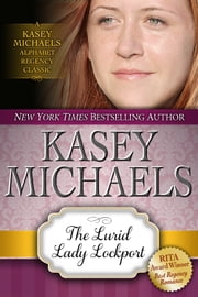 The Lurid Lady Lockport ebook by Kasey Michaels