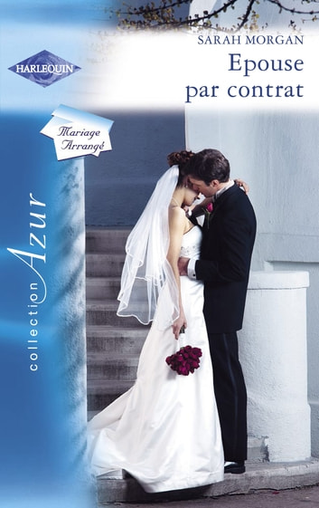 Epouse par contrat (Harlequin Azur) ebook by Sarah Morgan