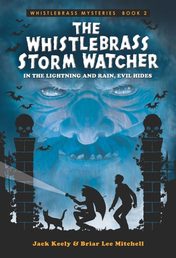 The Whistlebrass Storm Watcher ebook by Briar Lee Mitchell,Jack Keely