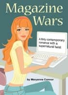 Magazine Wars ebook by Maryanna Connor